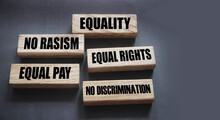 Equality No Rasism Equal Pay A...