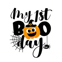 My First Boo Day- Cute Halloween Greeting With Pumpkin And Spider. Good For Baby Clothes, Greting Card Decoration, Poster, And Gift Design.