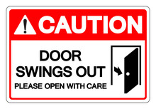 Caution Door Swings Out Please Open With Care Symbol Sign, Vector Illustration, Isolate On White Background Label .EPS10