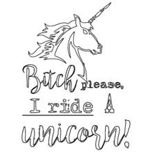 Bitch Please I Ride A Unicorn Womens Cropped Unicorn Design Coloring Book Animals Vector Illustration