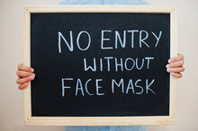 No Entry Without Face Mask. Co...