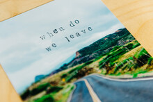 """When Do We Leave"""""""" Stamped Onto Photo"""