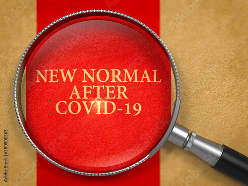 New Normal After Covid-19 through Loupe on Old Paper with Red Vertical Line Background. #380900563