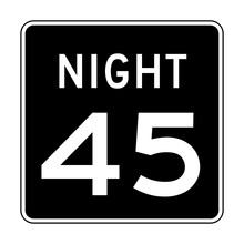 Speed Limit 45 Night Road Sign In USA