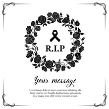 Funeral Vector Card With Rose Flowers Wreath And Flourishes With Black Mourning Ribbon And RiP Typography, Retro Frame. Funeral Border With Floral Decoration. Vintage Rose Blossoms On White Background