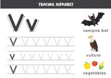 V Is For Vulture, Vampire Bat, Vegetables. Tracing English Alphabet Worksheet.