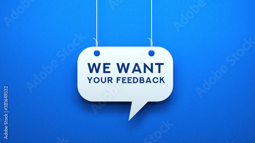 We Want Your Feedback Wallpaper Mural