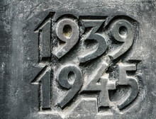 1939 - 1945 - Memorial For Second World War. Numbers Of Beginning And End Of Global Military Conflict