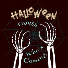 Dead Man Skeleton Creepy Hands Rising From Nihility And Guess Who's Coming Lettering Halloween Holidays Comic Creative Concept - White On Spider Web Background - Mixed Graphic Design
