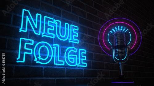 Fototapeta Podcast Mikrofon Neue Folge Neonreklame obraz