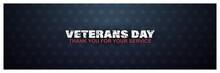 Veterans Day, Thank You For Yo...
