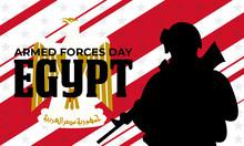 Egypt Armed Forces Day. 6 October 1973. Poster, Card, Banner, Background Design.