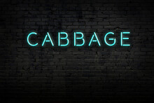 Neon Sign. Word Cabbage Agains...