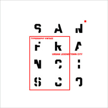 San Francisco Typography Vintage Urban Legend
