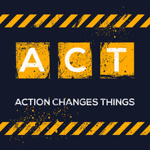 ACT Mean (Action Changes Thing...