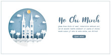 Ho Chi Minh City. Vietnam's World Famous Landmark With White Frame And Label. Travel Postcard And Poster, Brochure, Advertising Vector Illustration.