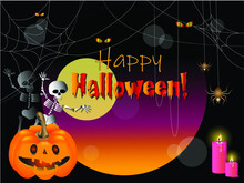 Vector Illustration With The Image Of Pumpkin, Spiders, Cobwebs, Ghostly Skeletons, Burning Candles On A Black Background With Moon, Scary Eyes Glowing In The Dark And Inscription Happy Halloween!
