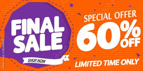 Fototapeta Final Sale up to 60% off, discount poster design template, special offer, vector illustration obraz