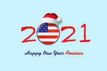 2021. Happy New Year America. Flag Of America In A Round Badge, And In A Santa Hat. Isolated On A Light Blue Background. Design Element.