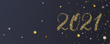 Happy New Year 2021. Handdrawed Numbers, Glittering Golden Dust And Pearls. New Year S Poster, Headers For Website. Festive Vector 3D Illustration.