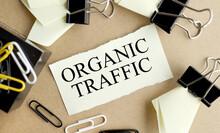 Organic Traffic. Text On Yello...