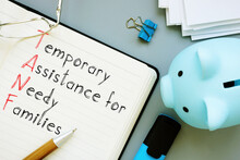 Temporary Assistance For Needy Families TANF Is Shown On The Photo