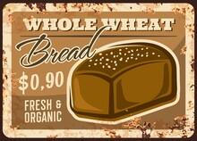 Bakery Bread Metal Rusty Plate...