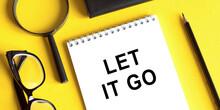 Inscription Text - Let It Go -...