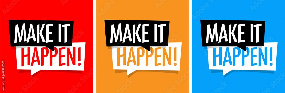 Fototapeta Make it happen !