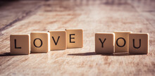 Love You Word Made Of Tiles On...