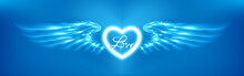 Light Cyan Heart And Angel Wings On Blue Background. Glowing Fantasy, Valentines Day Attribute. Inscription Love. Happy Greeting Card Silhouette Illuminated Luxury Glow. Design Vector Illustration