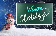 Text Winter Holidays On School...