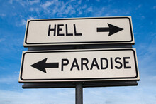 Hell Versus Paradise Road Sign...