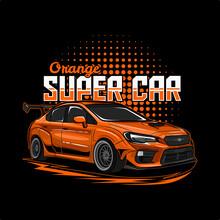 Orange Super Car Illustration Perfect For Tshirt Design, Poster, Sticker, Hoodie Or Other Merchandise