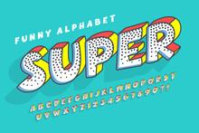 Trendy Comical Original Alphabet Design, Colorful, Typeface.