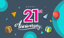 21st Years Anniversary Celebration Design, With Gift Box And Balloons, Ribbon, Colorful Vector Template Elements For Your Birthday Celebrating Party.