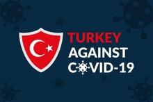 Turkey Against Covid-19 Campai...