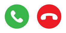 Accept And Decline Phone Icons. Isolated Green And Red Buttons. Answer And Reject Symbol. Round Mobile Dial Pictograms. Cellphone Sign On White Background. EPS 10.