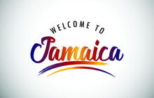 Jamaica Welcome To Message In ...