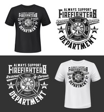 Tshirt Print With Firefighters Helmet, Ax, Ladder And Water Tower, Vector Apparel Mockup. Fire Department Rescue Team, Emergency Service Black And White T Shirt Print Design Isolated Label Or Emblem