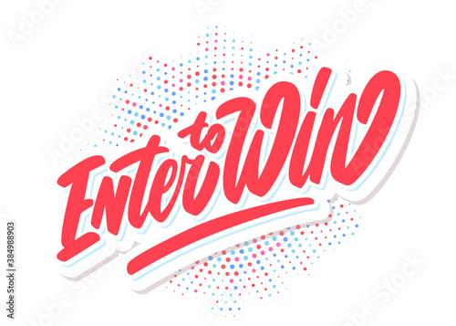 Enter to win. Vector banner. Canvas