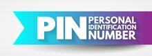 PIN - Personal Identification ...