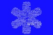 Leinwandbild Motiv Winter tag cloud shaped like a snowflake, white on blue background, concept for winter, cold weather, Christmas, holiday, season