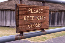 Posted Sign On A Swing Gate Re...
