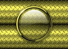 Glossy Button Over Metallic Gold Diamond Plate Metal Texture, Vector Illustration.