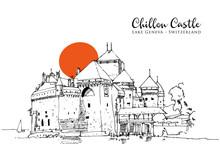 Drawing Sketch Illustration Of Chillon Castle, Lake Geneva, Switzerland
