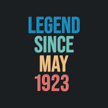 Legend Since May 1923 - Retro ...