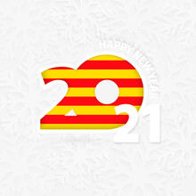 Happy New Year 2021 For Catalonia On Snowflake Background.