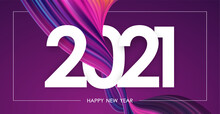 Happy New Year 2021. Greeting Card With Colorful Abstract Twisted Paint Stroke Shape.