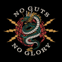 Dragon On Globe With Lightnings Around Illustration With No Guts No Glory Slogan Artwork On Black Background For Apparel Or Other Uses